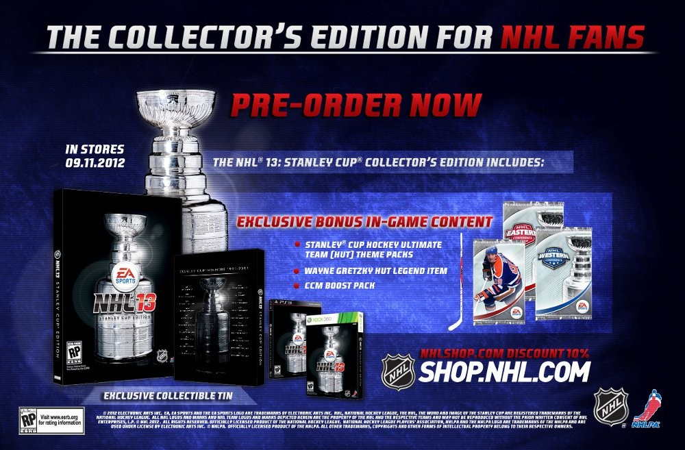 NHL 13 is also available in a Stanley Cup Collector's Edition for $