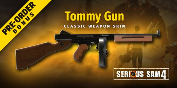 Serious Sam 4 - Tommy Gun